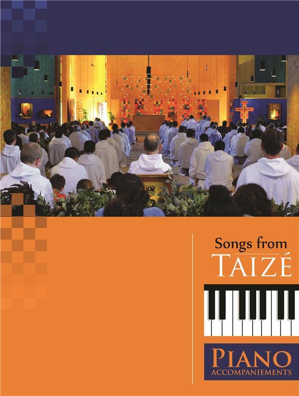 CHANTS DE TAIZE ACCOMPAGNEMENTS POUR PIANO