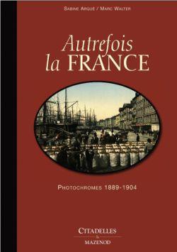 AUTREFOIS LA FRANCE - RELIE WALLER-M CITADELLES