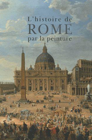 HISTOIRE DE ROME PAR LA PEINTU