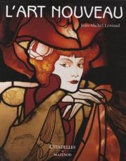 L-ART NOUVEAU - RELIE LENIAUD-J.M. CITADELLES