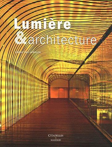 LUMIERE ET ARCHITECTURE VAN UFFELEN-C CITADELLES