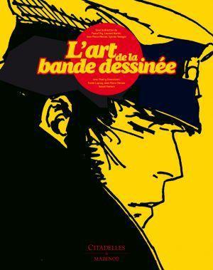 COLLECTIF - L'ART DE LA BANDE DESSINEE