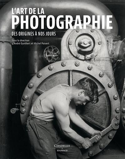 L-ART DE LA PHOTOGRAPHIE POIVERT MICHEL Citadelles et Mazenod