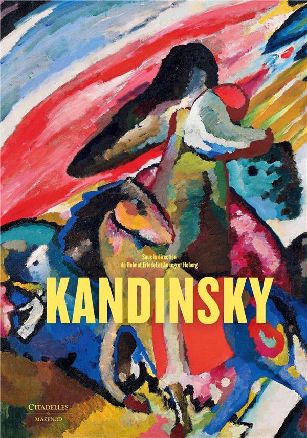 KANDINSKY - REEDITION FRIEDEL/HOBERG CITADELLES