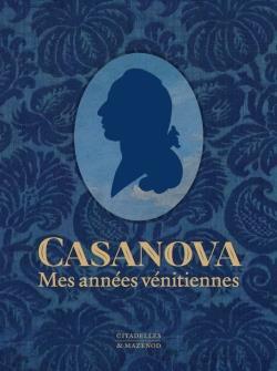 CASANOVA - MES ANNEES VENITIEN DELON MICHEL CITADELLES