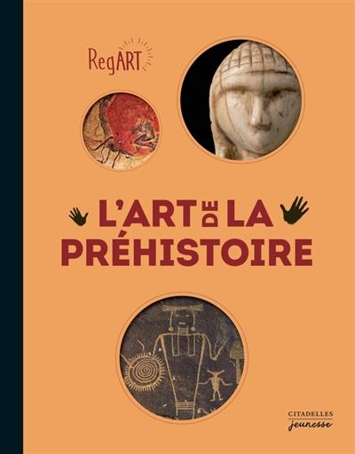 REGART - L-ART DE LA PREHISTOI