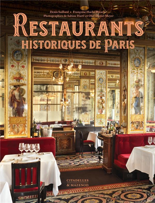 RESTAURANTS HISTORIQUES DE PARIS XXX CITADELLES