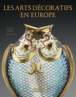 LES ARTS DECORATIFS EN EUROPE