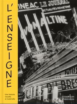L'ENSEIGNE  -  UNE HISTOIRE VISUELLE ET MATERIELLE