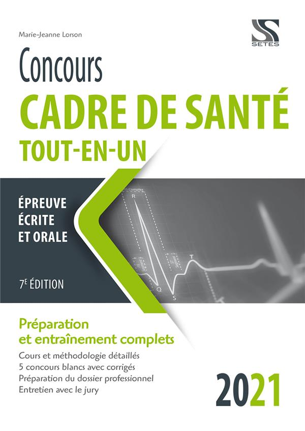 CONCOURS CADRE DE SANTE  -  TOUT-EN-UN (EDITION 2021) LORSON, MARIE-JEANNE SETES