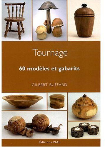 60 MODELES ET GABARITS BUFFARD GILBERT VIAL