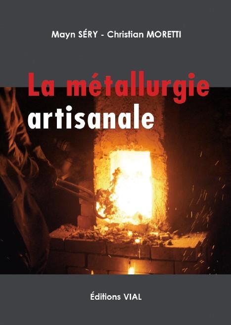 LA METALLURGIE ARTISANALE SERY / MORETTI Vial