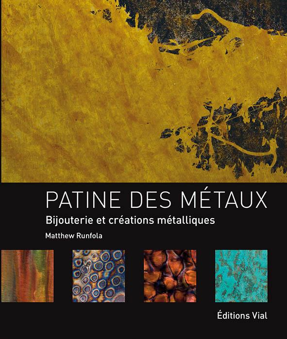 PATINE DES METAUX - BIJOUTERIE ET CREATION METALLIQUES RUNFOLA MATTHEW Vial