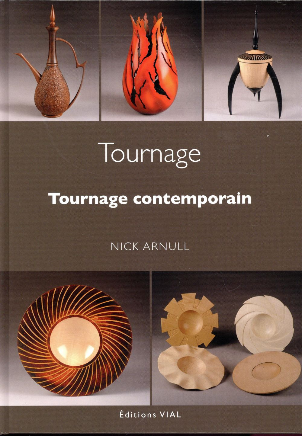TOURNAGE CONTEMPORAIN ARNULL NICK VIAL