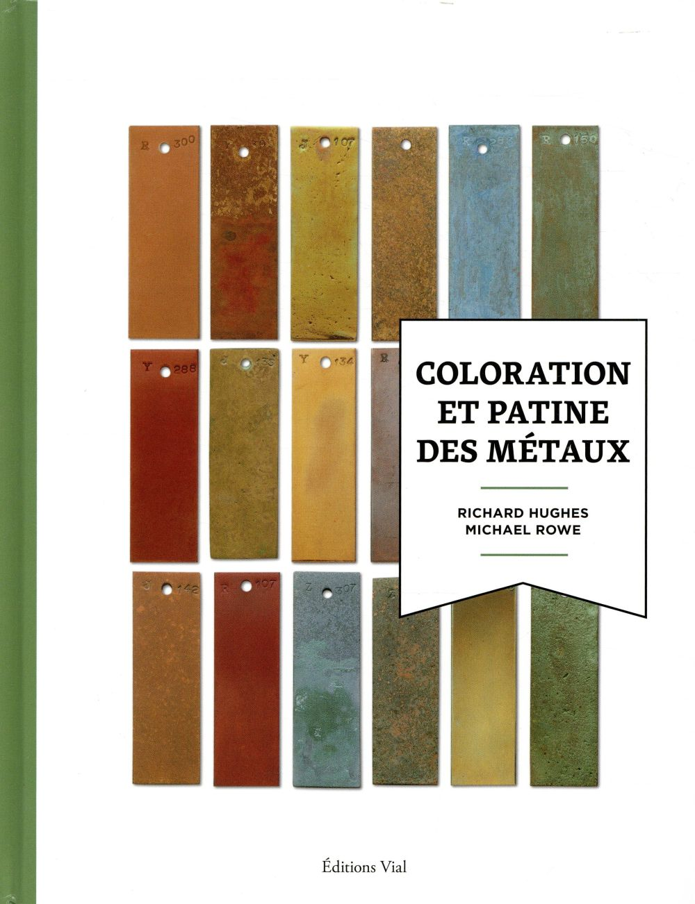 COLORATION ET PATINE DES METAUX HUGHES R / ROWE M HENRI VIAL