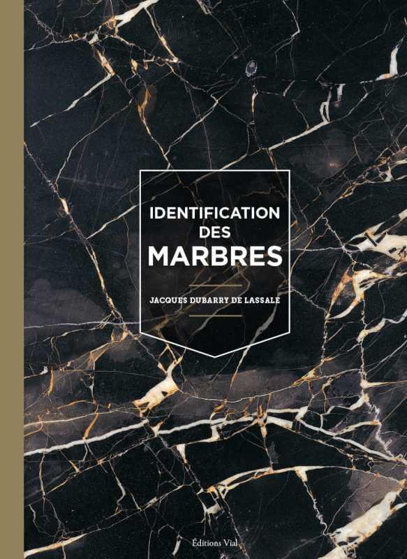 IDENTIFICATION DES MARBRES DUBBARY DE LASSALE J VIAL
