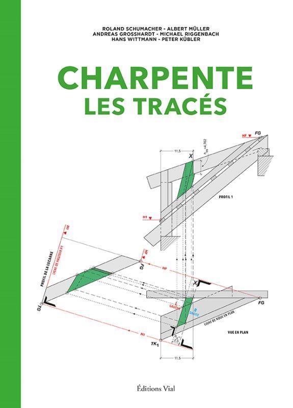 CHARPENTE : LES TRACES SCHUMACHER/MULLER VIAL