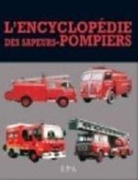 ENCYCLOPEDIE DES SAPEURS POMPIERS - DERIVE XXX EPA