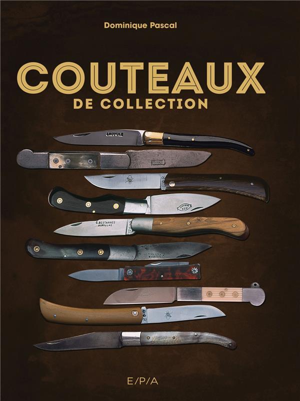 COUTEAUX DE COLLECTION  EPA