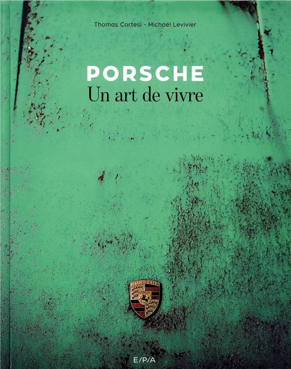 PORSCHE, UN ART DE VIVRE  EPA