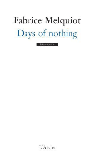 DAYS OF NOTHING