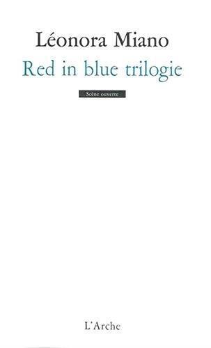 RED IN BLUE TRILOGIE