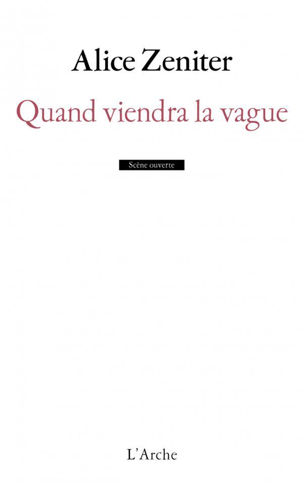 QUAND VIENDRA LA VAGUE ZENITER ALICE L ARCHE
