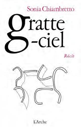 GRATTE-CIEL CHIAMBRETTO SONIA L'ARCHE