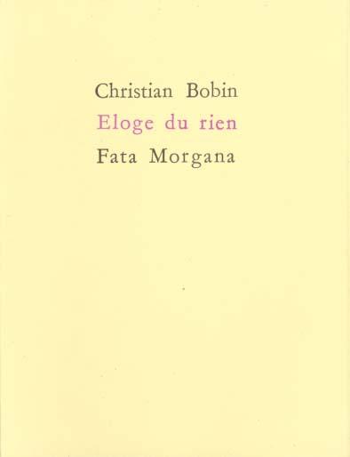 ELOGE DU RIEN BOBIN CHRISTIAN FATA MORGANA