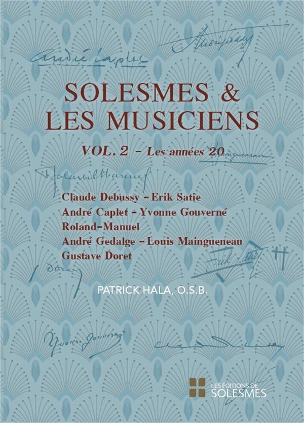 SOLESMES ET LES MUSICIENS T.2.  -  LES ANNEES 20