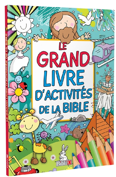 LE GRAND LIVRE D'ACTIVITES DE LA BIBLE