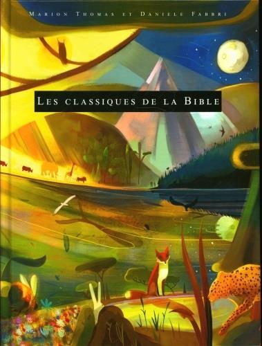 LES CLASSIQUES DE LA BIBLE