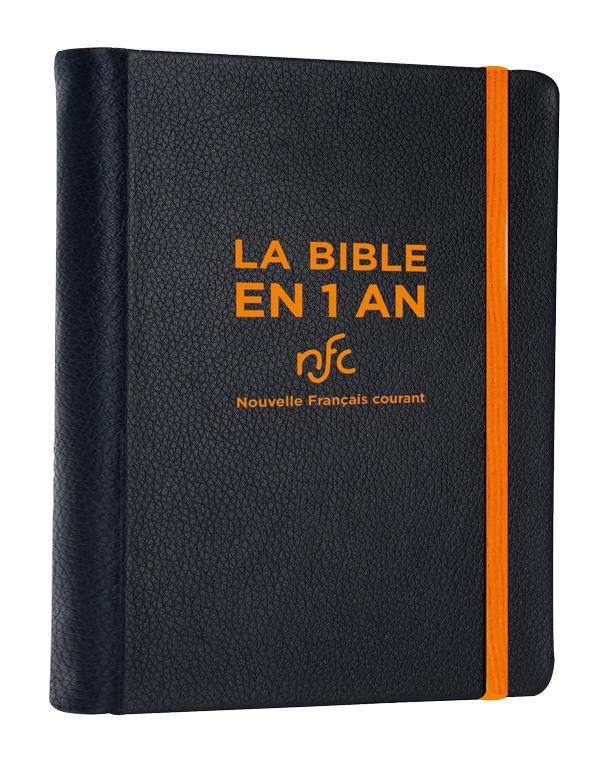 LA BIBLE EN 1 AN  -  EN FRANCAIS COURANT AVEC LES LIVRES DEUTECANONIQUES