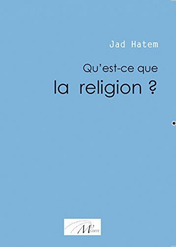 Hatem Jad - Qu'est-ce que la religion ?