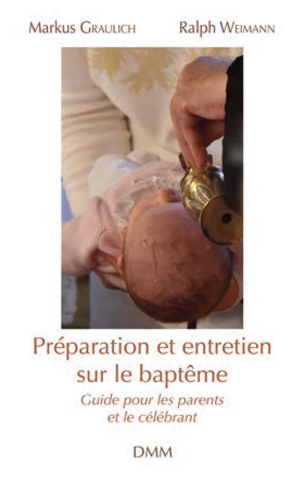 PREPARATION ET ENTRETIEN SUR LE BAPTEME