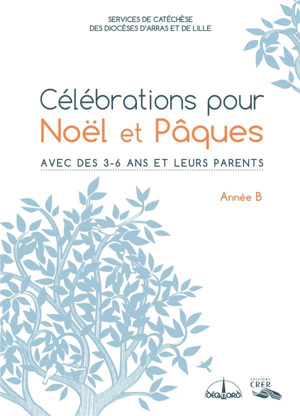 Célébrations pour Noël et Pâques année B