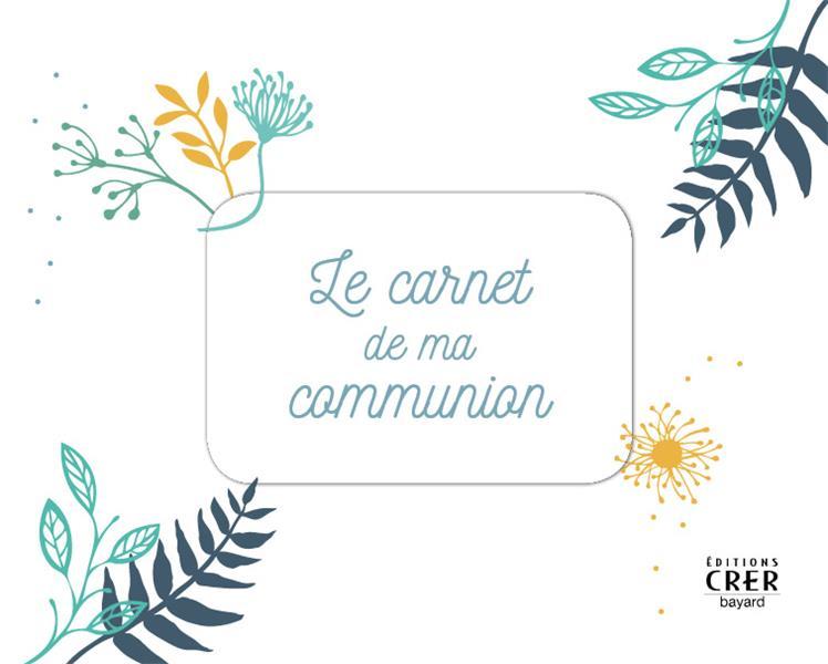LE CARNET DE MA COMMUNION