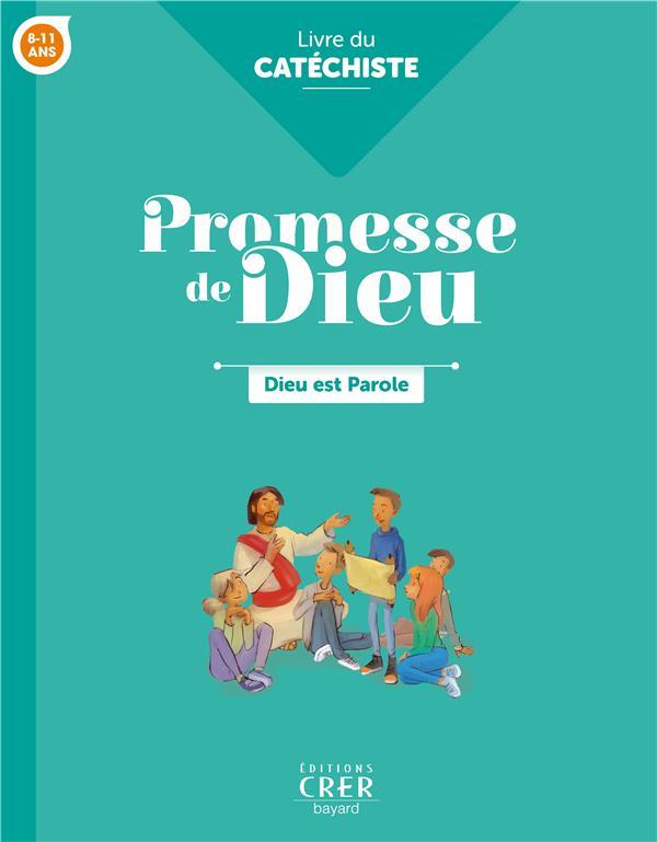 PROMESSE DE DIEU - DIEU EST PAROLE . CATECHISTE