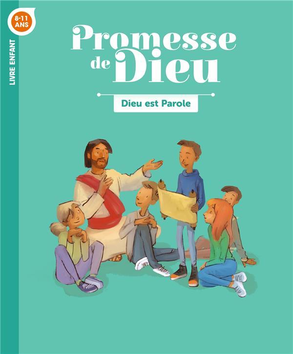 PROMESSE DE DIEU - DIEU EST PAROLE . ENFANT