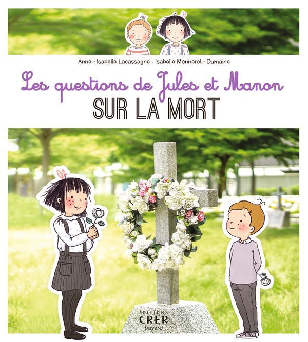 LES QUESTIONS DE JULES ET MANON SUR LA MORT