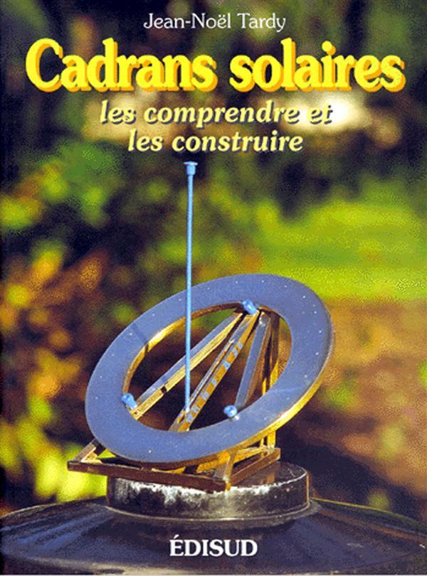 CADRANS SOLAIRES (LES) TARDY J.N. EDISUD