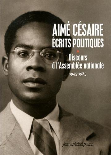 Ecrits politiques Discours à l'Assemblée nationale Vol.1