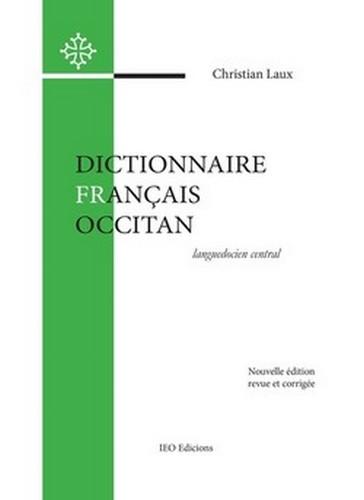DICTIONNAIRE FRANCAIS-OCCITAN (LANGUEDOCIEN - 2017)