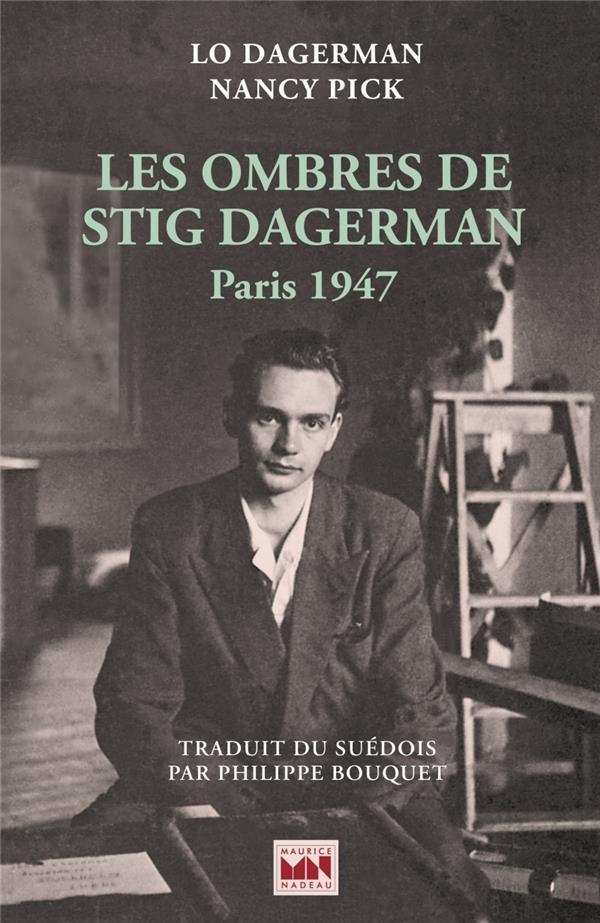 LES OMBRES DE STIG DAGERMAN - PARIS 1947
