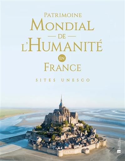 PATRIMOINE MONDIAL DE L'HUMANITE EN FRANCE COLLECTIF BONNETON