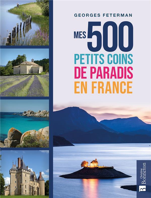 MES 500 PETITS COINS DE PARADIS EN FRANCE  BONNETON
