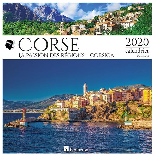 CALENDRIER CORSE 2020 - LA PASSION DES REGIONS COLLECTIF Lgdj