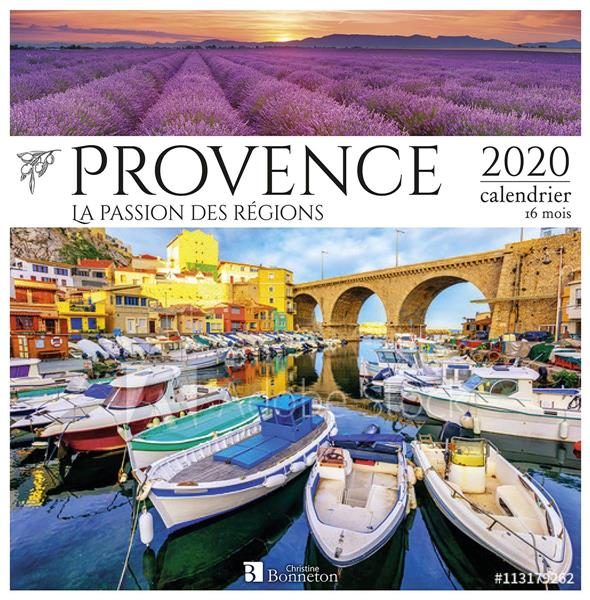 CALENDRIER PROVENCE 2020 - LA PASSION DES REGIONS COLLECTIF Lgdj