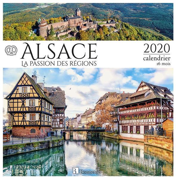 CALENDRIER ALSACE 2020 - LA PASSION DES REGIONS COLLECTIF Lgdj