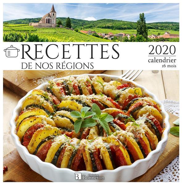 CALENDRIER RECETTES DE NOS REGIONS 2020 - LA PASSION DES REGIONS COLLECTIF Lgdj